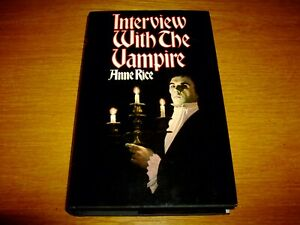 ANNE RICE-INTERVIEW WITH THE VAMPIRE-SIGNED-1ST-1976-HB-VG/NF-MACDONALD-V RARE