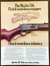 1977 Marlin Model 336 Hunting Rifle Print Ad Made Now as They Were Then