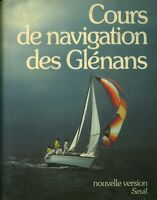 Livre cours de navigation des Glénans éditions Seuil 1982 book