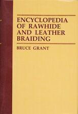 Encyclopedia of Rawhide and Leather Braiding/ leatherwork / leathercraft