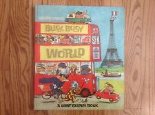 Richard Scarry's BUSY, BUSY WORLD Unabridged Book 1966 Second Printing Nice!