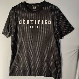 Dope Couture Certified Trill T-Shirt