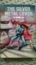 THE SILVER METAL LOVER BY TANITH LEE HARDBACK W JACKET