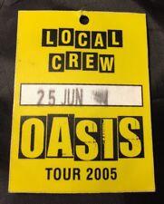 Oasis- 2005 Tour Backstage / Concert Pass Local Crew Vip