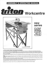 Triton Workcentre MK3 New Series WCA001 Assembly & Operating Manual