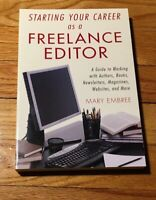 Starting Your Career: Starting Your Career as a Freelance Editor : A Guide to...