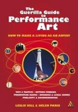 Guerilla Guide to Performance Art: How to Make a Living as an Artist-ExLibrary