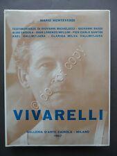 Vivarelli Storia Ideale di uno Scultore Monteverdi Cairola Milano 1967 Arte