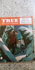 VINTAGE TRUE MAGAZINE.SMARCH,1949.GREAT OLD ISSUE, GREAT ADS !