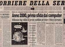 Corriere della Sera 31 dicembre 1999 Anno 2000, prima sfida dai computer
