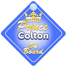 Crown Prince Colton On Board Personalised Boy Car Sign Child Gift
