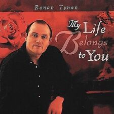 RONAN TYNAN MY LIFE BELONGS TO YOU CD