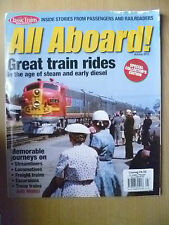 All Aboard 2013- Great Train Rides: In the age of Steam and Early Diesel