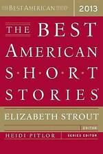 NEW The Best American Short Stories 2013 by Elizabeth Strout