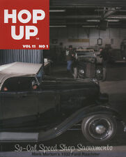 NEW HOP UP MAGAZINE VOL 11 NO 1 TRADITIONAL HOT ROD & CUSTOM BOOK 1932 FORD SCTA