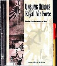 SIGNED gift UNSUNG PRISONERS of RAF in WWII FAR EAST POWs Les & Pam Stubbs