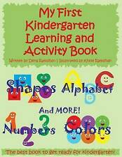My First Kindergarten Learning and Activity Book: Shapes, Alphabet, Numbers, Col