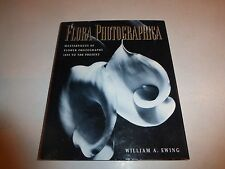Flora Photographica Masterpieces of Flower Photography,William A.Ewing1st Ed 226