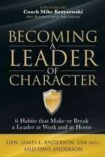 Becoming a Leader of Character : 6 Habits That Make or Break a Leader at Home...