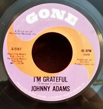 """Johnny Adams gone 5147 """"I'M GRATEFUL/GOING TO THE CITY"""" (GREAT SOUL) 45 RPM"""