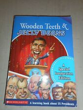 Wooden Teeth and Jelly Beans-A Learning Book About US Presidents HH5977