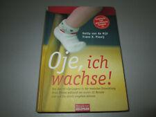 van de Rijt / Plooij - Oje, ich wachse! - Hardcover Mosaik Goldmann Verlag