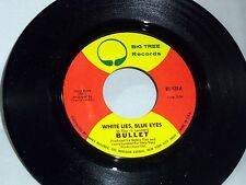 Bullet: White Lies, Blues Eyes / Changes of Mind  [Unplayed Copy]