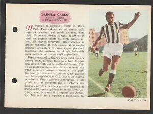 FIGURINA SCHEDA CALCIATORI EDIZIONI SPORT NAPOLI 1958-59 JUVENTUS PAROLA