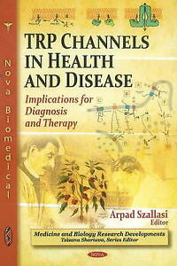 TRP Channels in Health & Disease: Implications for Diagnosis & Therapy (Medicine