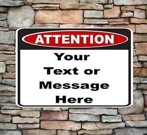 """Customized Attention Sign Aluminum Metal Personalized with Text 8"""" x 12"""" AS1"""