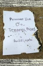 Pen and Paper, Wood and Nails: Permanent Ink on Temporary Pages by David...