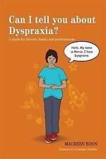 """""""VERY GOOD"""" Boon, Maureen, Can I Tell You about Dyspraxia?: A Guide for Friends,"""