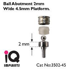 Ball Abutment 2 mm 4.5 mm platform - Dental Implants Implant Prosthetics Lab new