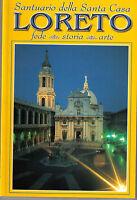 Loreto. Santuario della Santa Casa - Libro nuovo in offerta!