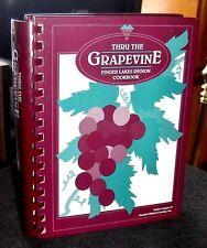 Thru the Grapevine Finger Lakes Region Cookbook HC 1991 Elmira, New York