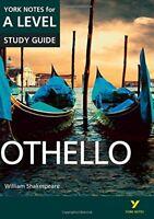 Othello York Notes for A-level York Notes Advanced