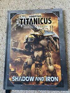 Warhammer Adeptus Titanicus Shadow And Iron Book