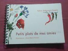 PETITS PLATS DE MES AMIES - S. AUBONNET-CAUPIN - ÉD. LE GRAND LIVRE DU MOIS