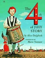 The 4th of July Story by Alice Dalgliesh - NEW