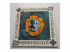 Pitchblende – Kill Atom smasher-LP