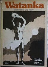 FUMETTO WATANKA LA VERA STORIA DEGLI INDIANI-VALLARDI-1975