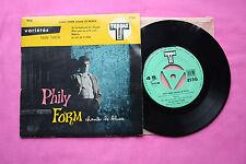 Ultra Rare Vinyl 7*  45T / Phily Form - Chante Le Blues / FR 1958 / 4536 / EX