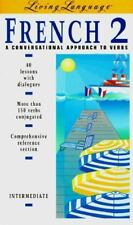 French 2: A Conversational Approach to Verbs: Intermediate (The Living Language