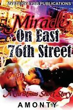 The East 76 Street Bully: Miracle on East 76th Street by Amonty (2016,...