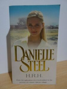 H.R.H  Danielle Steel  ~ Softcover Book
