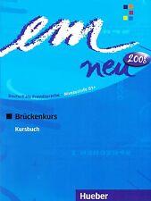 Hueber EM NEU 2008 Bruckenkurs KURSBUCH Deutsch als Fremdsprache NIVEAU B1+@New