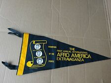 Original First Annual International Afro America Extravaganza Felt  Pennant.