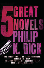 Five Great Novels by Philip K. Dick (Paperback, 2008)