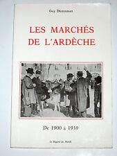 Les marchés de l'Ardèche de 1900 à 1939 Forains Veaux Champignons Porcs Fruits
