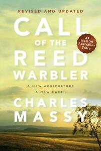 Call of the Reed Warbler by Charles Massy - Revised Ed - Paperback - English